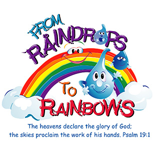 Raindrops to Rainbows One Day Bible Camp Program